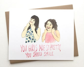 Broad City Card //  You should smile