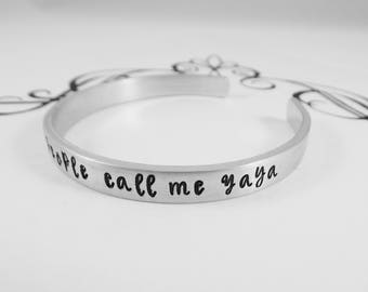 My favorite people call me Yaya Hand Stamped bracelet - Grandmother Cuff - Mothers Day Gift - Yaya Present - kg36987