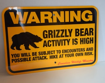 Very Unique and well made Grizzly Bear Warning Sign for your property or hunting lodge