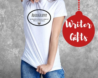 Writer Gifts- Book Lover Gifts, Clothing Gifts Her Literary Tshirts, Adoxography Definition Shirts Author Literary Gifts Him Writer T Shirt