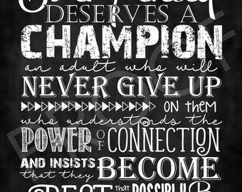"Quote ""Every Child Deserves a Champion..."" ~ Chalkboard Style  educators, teachers, children, CASA"