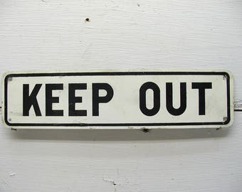 Keep Out Sign Metal Sign Warning Sign Factory Sign Caution Trespassing Childs Room Boys Room Girls Bedroom Man Cave Sign