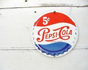 Vintage Pepsi Sign - Porcelain Sign - Enamel Sign - Advertising Sign - Restaurant Sign - Man Cave - Metal Sign
