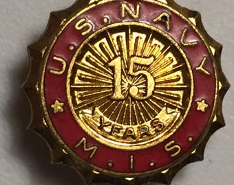 Vintage US Navy 15 Year Service Pin Military Lapel Pin U.S. Navy M.I.S 15 Years Hat Pin