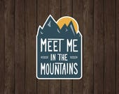 Meet Me In The Mountains | Vinyl Sticker Design