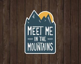 Meet Me In The Mountains | Vinyl Sticker Design