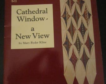 Cathedral Window -A New View