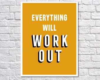 INSTANT DOWNLOAD - Everything Will Work Out, Digital Download, Typography Poster, Inspirational Poster, Office Decor, Motivational Print