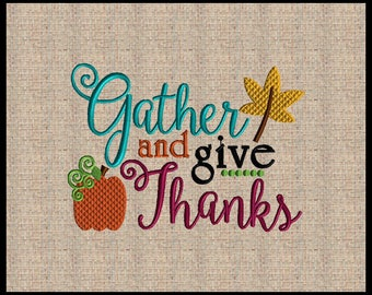 Gather and Give Thanks Fall Embroidery Design Pumpkin Embroidery Design Leaf Embroidery Design 4 sizes 4x6 up to 7x9
