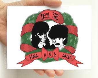 Funny Christmas Card - Deck the Hall and Oates - Cards for Christmas Cards - Christmas Pun - Funny Holiday Card - Funny Cards