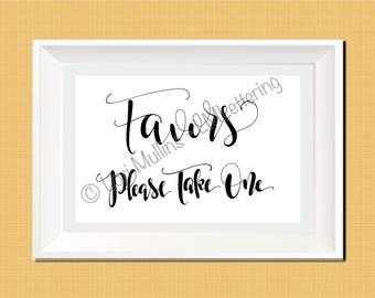 8x10 Wedding Sign - Downloadable - Printable - Favors Sign - Hand Lettered - Digital Art Print