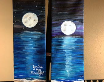 You're my moonlight painting