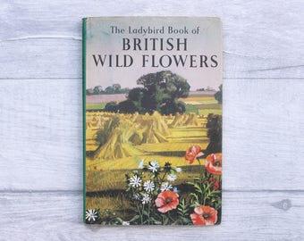 Vintage Ladybird Book, British Wild Flowers, Vintage Book, Vintage Children's Book, Book Lover Gift, Ladybird Series 536, Ladybird Senior