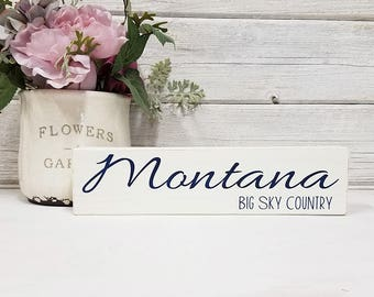 Montana- Block Sign- Hand Painted Wooden Block- Country Decor- Wooden Blocks- Vintage Style- Distressed- Home Decor
