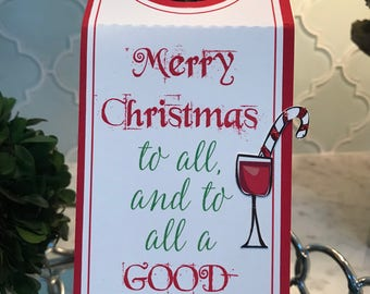 SALE! Half Off Original Price! Merry Christmas to All - Good Wine Wine Tag