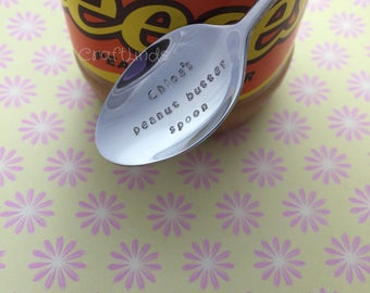 Hand Stamped Tea Spoon, Personalised, my peanut butter spoon, stamped with your message, chocolate spread, your words, stainless cutlery