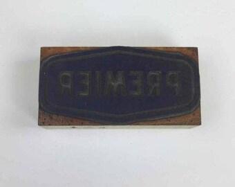 Vintage Old Wooden Letterpress Printers Block PREMIER LOGO