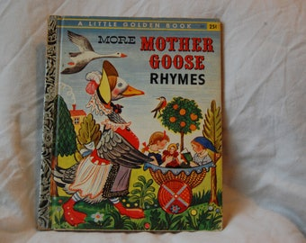 More Mother Goose Rhymes A Little Golden Book First Edition A - Feodor Rojankovsky Illustrations More Mother Goose Rhymes - 1958 Golden Book