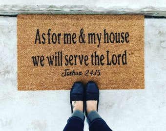 Door mat- bible verse- as for me and my house- joshua 24:15