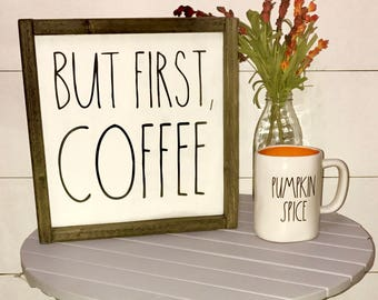 but first coffee | wood sign | rae dunn inspired | coffee bar | farmhouse style | kitchen decor