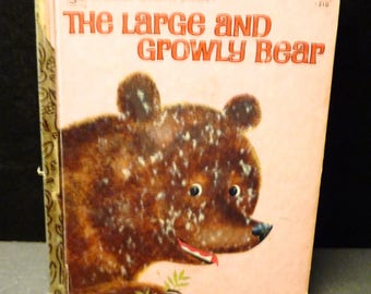 The Large and Growly Bear. 1961 Little Golden Book