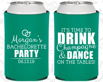 Its time to drink champagne and dance on the tables, Printed Bachelorette, Bachelorette Favors (60154)