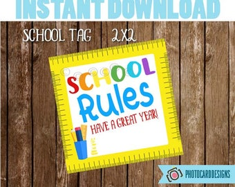 SCHoOL RULES Tag, Teacher Class Printable, School Printable, School Tag, Welcome Back to School Tag, Treat Bag, Ruler, Instant Download