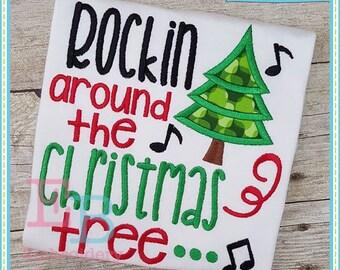 Rockin around the Christmas Tree              Onesie/Shirt