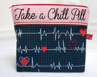 Cosmetic Bag, Take a Chill Pill, Calling all Nurses