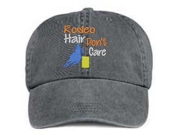 Embroidered Rodeo Hair Hat/ Rodeo Hair Don't Care Hat/ Messy Hair Hat/ Rodeo Hat/Pigment Dyed Rodeo Hat/ Distressed Rodeo Hat