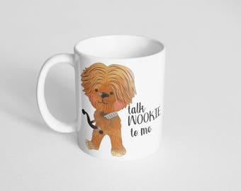 Talk Wookie to Me
