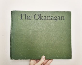 Vintage Okanagan coffee table book ~~ British Columbia history ~~ Photography book ~~ Canadian book ~~ boho book ~~ 70's decor