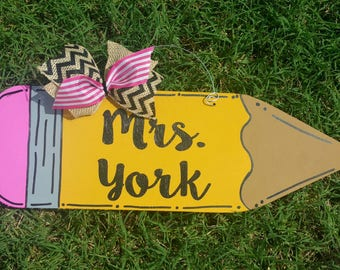 "18"" Pencil Door Hanger / Teacher Gift / Personalized Pencil Sign / Teacher Appreciation Gift / End of Year Teacher Gift"