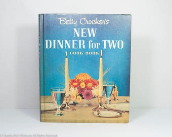 Vintage cookbook Betty Crocker New Dinner for Two, 1960s cookbooks with great midcentury illustrations, meals for two, meals for guests