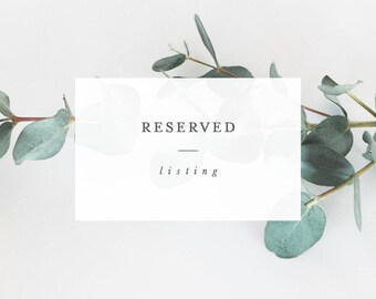 Reserved Listing for Rylan