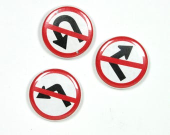 1 Inch Pinback 3 Button Set - No Turn Signs