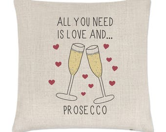 All You Need Is Love And Prosecco Linen Cushion Cover