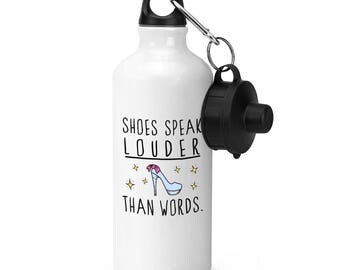 Shoes Speak Louder Than Words Sports Bottle