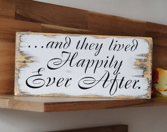 and they lived happily ever after sign, and they lived happily sign,distressed wedding sign, rustic chic primitive style,