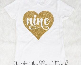 Nine Heart Birthday Shirt Birthday Girl Shirt 9th Birthday Shirt Girl 9 Year Old Birthday Shirt 9th Birthday Outfit Girl Nine and Fabulous
