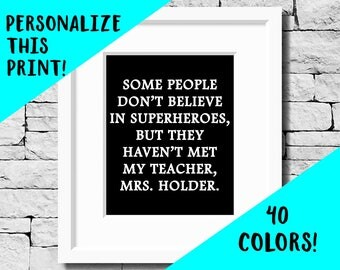 Custom Teacher Print, Custom Teacher Quote, Custom Teacher Gift, Hero Teacher, Teacher Quote, Teacher Gift, Gift for Teacher, Teacher Print