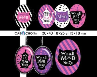 We're All Mad Here • 45 Images Digitales OVALES 30x40 18x25 13x18 mm page cabochon bijoux alice wonderland chat cheshire lapin tasse thé