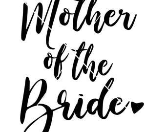 Mother of the Bride png,jpg,svg,cricut,silhouette file