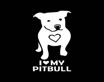 Pitbull Decal I Love My Pitbull Decal,Pitbull Decal, Pitbull Car Decal,Pit Bull Mom Car Decal,Love A Bull, Save a Pitbull, Love Pitbulls