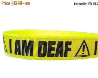 "SALE I am Deaf * Neon Nylon Dog Collar * 1"" Width Only * Buckle Collar * Deaf Dog Collar * Martingale Collar * Chain Martingale"