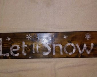 "Any Size Wooden Board ""Let it Snow"" is ready for winter and your Home"