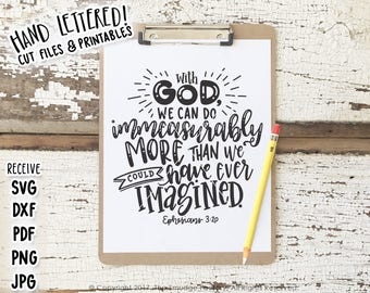Bible Verse Printable File, God Makes All Things Possible DIY Print, Ephesians 3:20, Hand Lettered, Bible Verse, Wall Art, Vinyl Stencil