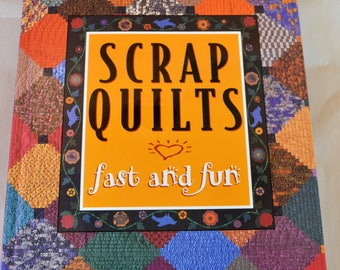 SCRAP Quilts Fast and Fun, Compiled and Edited by Patricia Wilens, Oxmoor Books.  30 Quilts. ISBN:  0-8487-1670-1.  Free Shipping in USA.