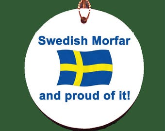 Swedish Morfar (grandfather) and Proud of It Ornament