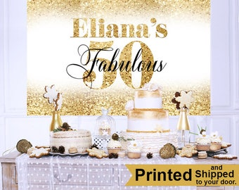 50th Golden Birthday Personalized Backdrop - Birthday Cake Table Backdrop Birthday- Fabulous 50th Birthday Backdrop - Custom Backdrop